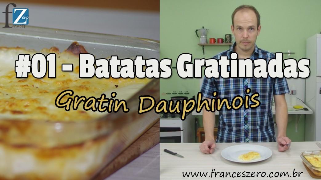 Receita tradicional francesa do Gratin Dauphinois (Batatas gratinadas)