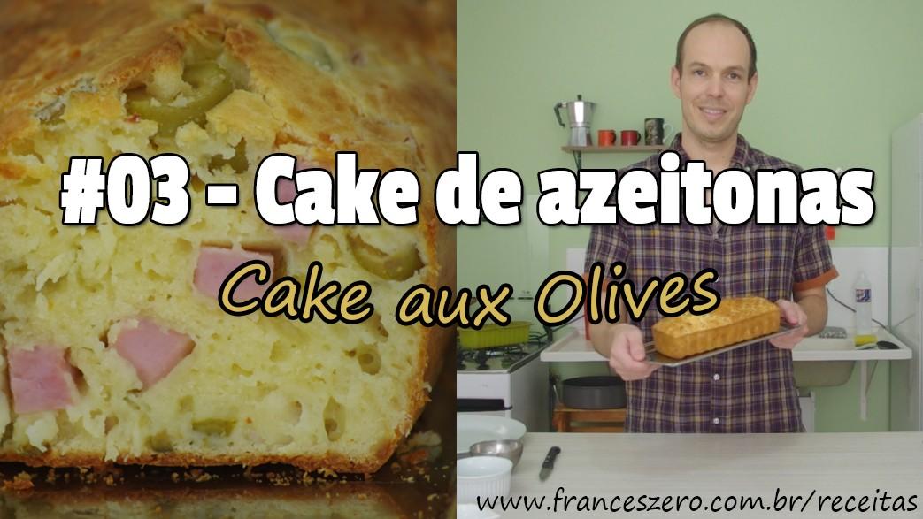 Receita francesa do Cake de azeitonas (Cake de azeitonas)