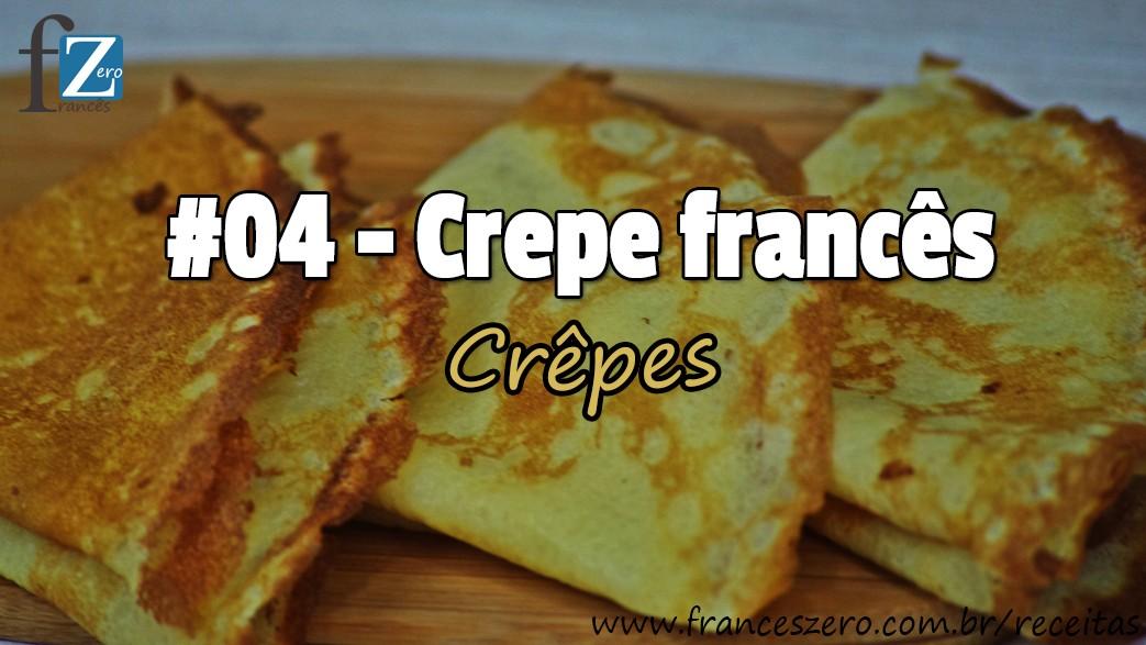 Receita leve e saborosa dos crepes Franceses.